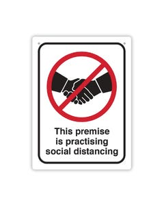 Social Distance Sign - 'This premise is practicing social distancing'